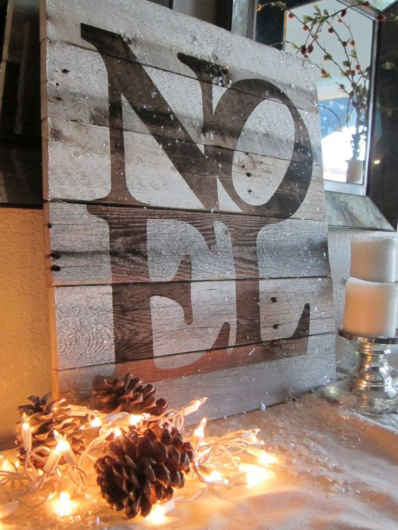 """Weathered Wood Noel Wall Art...could also use the word """"Love"""""""