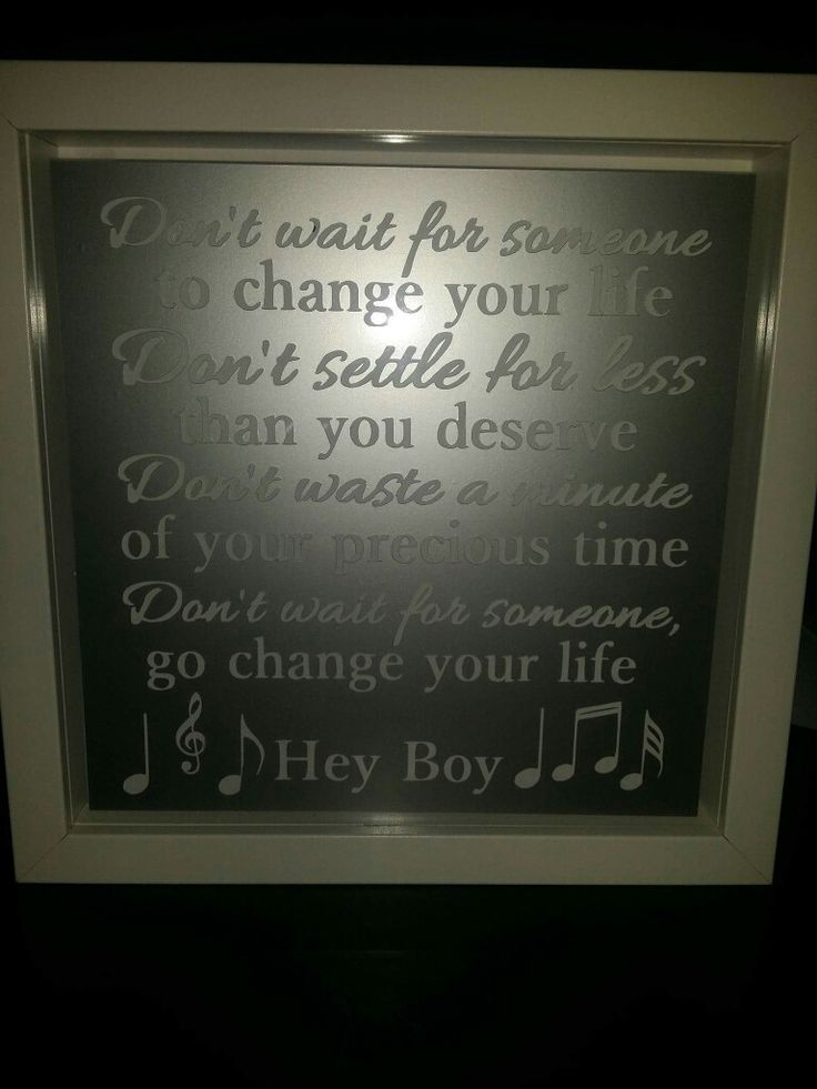 Hey Boy, take that, light up lyric frame in silver. https://www.facebook.com/Thorny-Tree-Gifts-972127826132391/