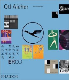Otl Aicher: Markus Rathgeb: 9780714869384: Amazon.com: Books