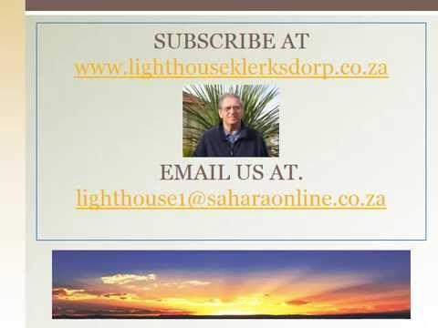 Kingdom Lecture 008K THE WITNESS http://www.lighthouseklerksdorp.co.za/Lighthouse_Cape_Town.html or e-mail. lighthousecapetown@gmail.co.za