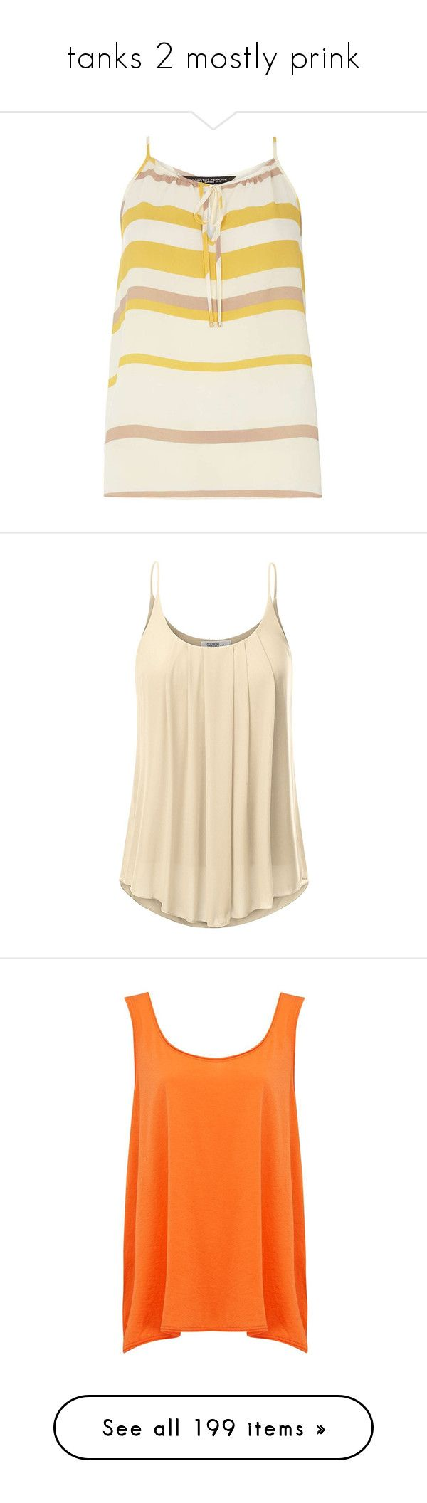 """""""tanks 2 mostly prink"""" by countrycousin ❤ liked on Polyvore featuring tops, cream, striped tank, cami tank, stripe top, striped neck ties, stripe tank, chiffon camisole, beige cami and layering cami"""