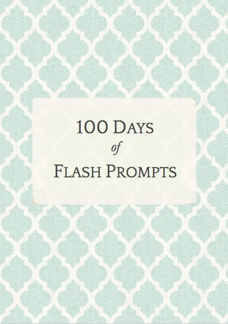 100 Days of Flash Fiction Prompts | e.a. deverell: creative writing blog