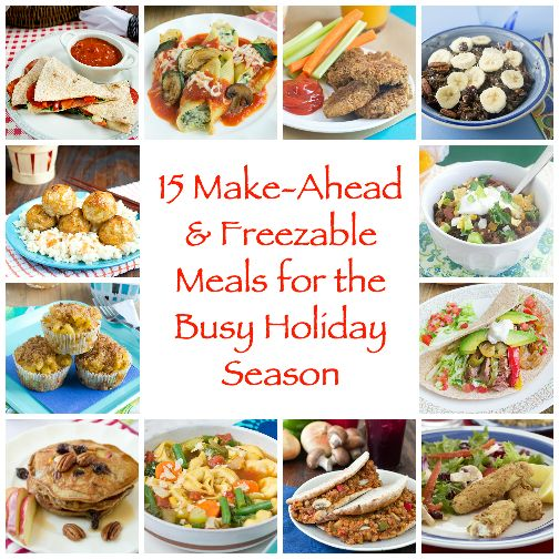 15 Make-Ahead and Freezable Meals for the Busy Holiday Season from Produce for Kids - Getting a healthy, homecooked meal on the table during the busy holiday season can be a challenge. These recipes make it easier!
