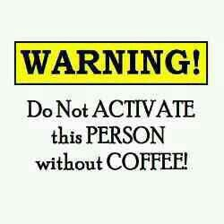 WARNING! Ok so now you've been officially warned ;) ☕