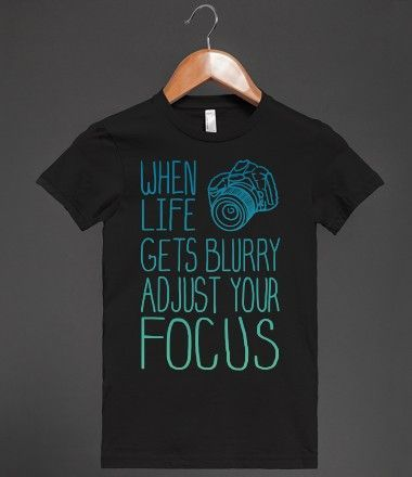 #TRUTH When Life Gets Blurry...Adjust the focus