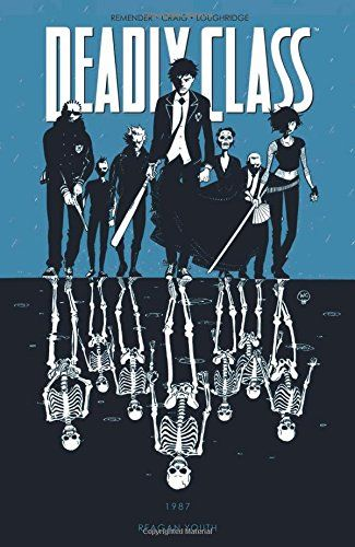 Deadly Class Volume 1: Reagan Youth TP by Rick Remender