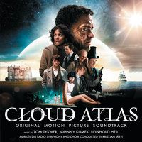 «Облачный атлас» — Tom Tykwer, Johnny Klimek, Reinhold Heil