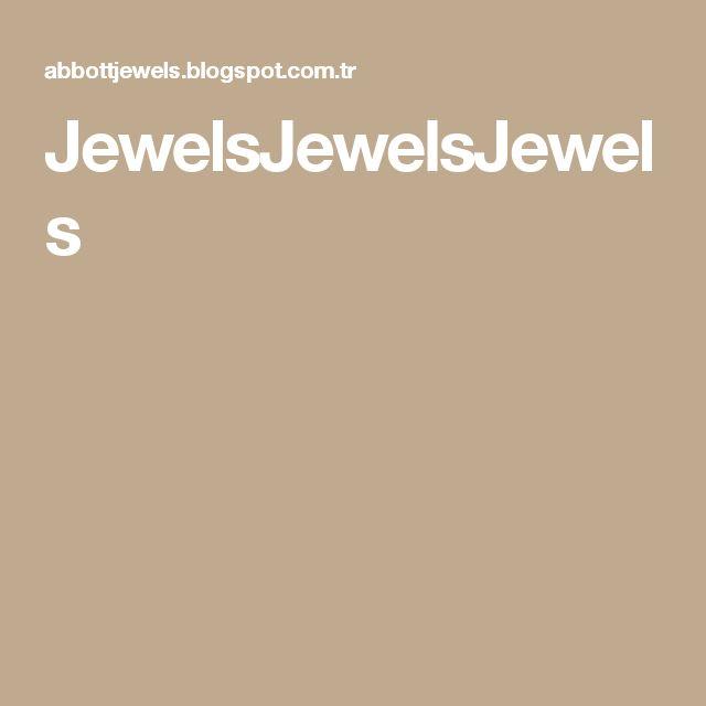 JewelsJewelsJewels