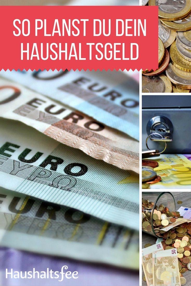 Wie plant man am besten das Haushaltsgeld? Sollte man ein Haushaltsbuch führen? Wie viel Haushaltsgeld benötigst du zum Leben?