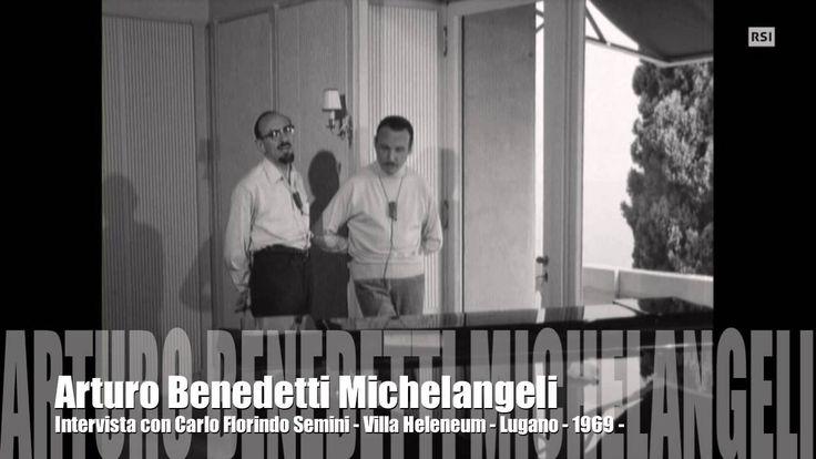 Arturo Benedetti Michelangeli intervista 8 agosto 1969 Villa Heleneum di...