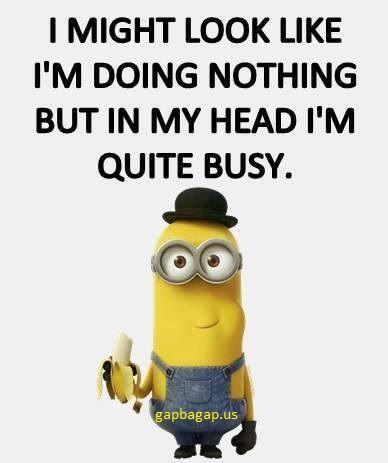 Funny Minion Quote Minions Funny Funny Minion Quotes Funny Minion Memes