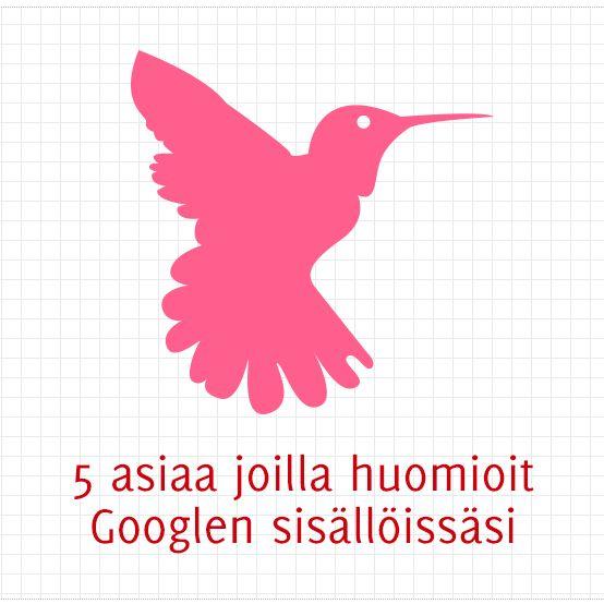 5 asiaa joilla huomioit Googlen sisällöissäsi