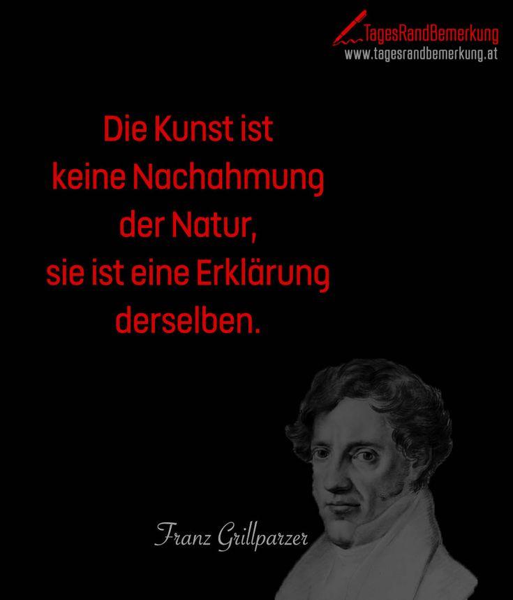 Die Kunst ist keine Nachahmung der Natur sie ist eine Erklärung derselben. #QuoteOfTheDay #ZitatDesTages #TagesRandBemerkung #TRB #Zitate #Quotes