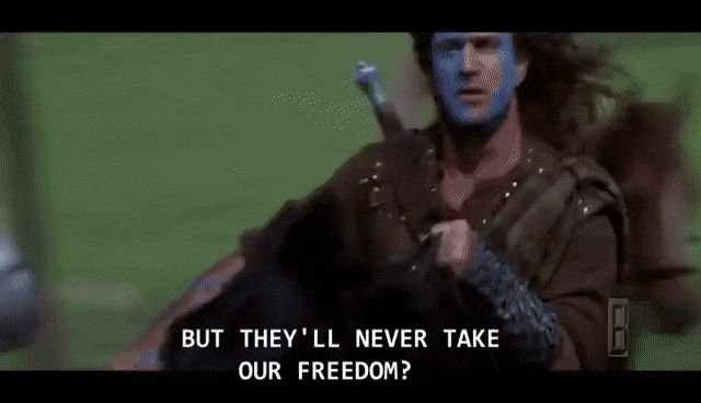 Mel Gibson Yelling Freedom In Braveheart 1995 Gif Braveheart Quotes Movie Quotes Inspirational Image Quotes