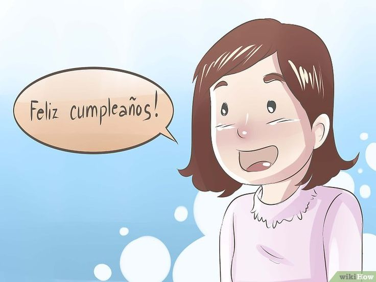 Image titled Say Happy Birthday in Spanish Step 1