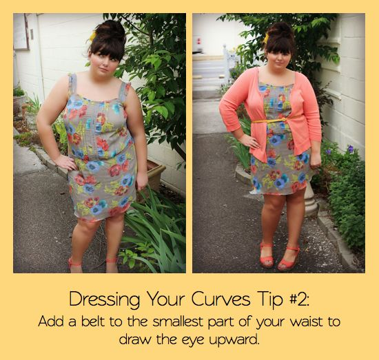 Dressing your curves Tip #2  Add a belt to the smallest part of your waist to draw the eye upward.