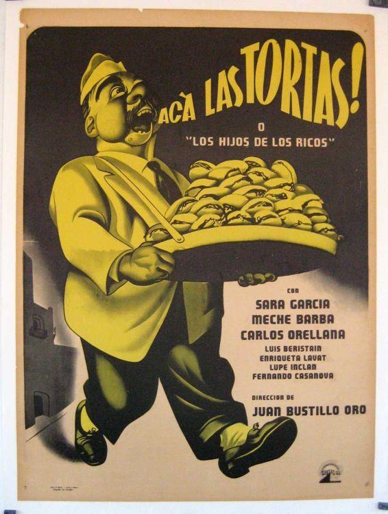 Acá las tortas (1951)Stars: Sara García, Meche Barba, Carlos Orellana ~  Director: Juan Bustillo Oro