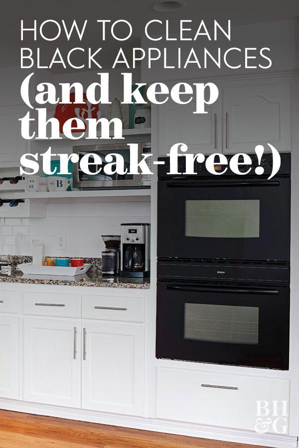 The Best Way To Keep Black Kitchen Appliances Clean And Shiny Black Appliances Kitchen Black Appliances Cleaning Appliances