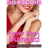 Never Been Dumped (Flirts! 5 Romantic Short Stories) (Kindle Edition)By Lisa Scott