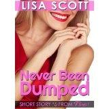 Never Been Dumped (Flirts! 5 Romantic Short Stories) (Kindle Edition)By Lisa Scott