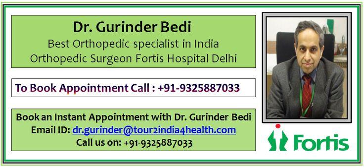 Dr. Gurinder Bedi Dr. Gurinder bedi top Orthopedic surgeon in delhi Dr. Gurinder bedi consultant orthopedist fortis delhi