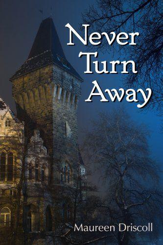 Never Turn Away (Kellington Book 6) by Maureen Driscoll