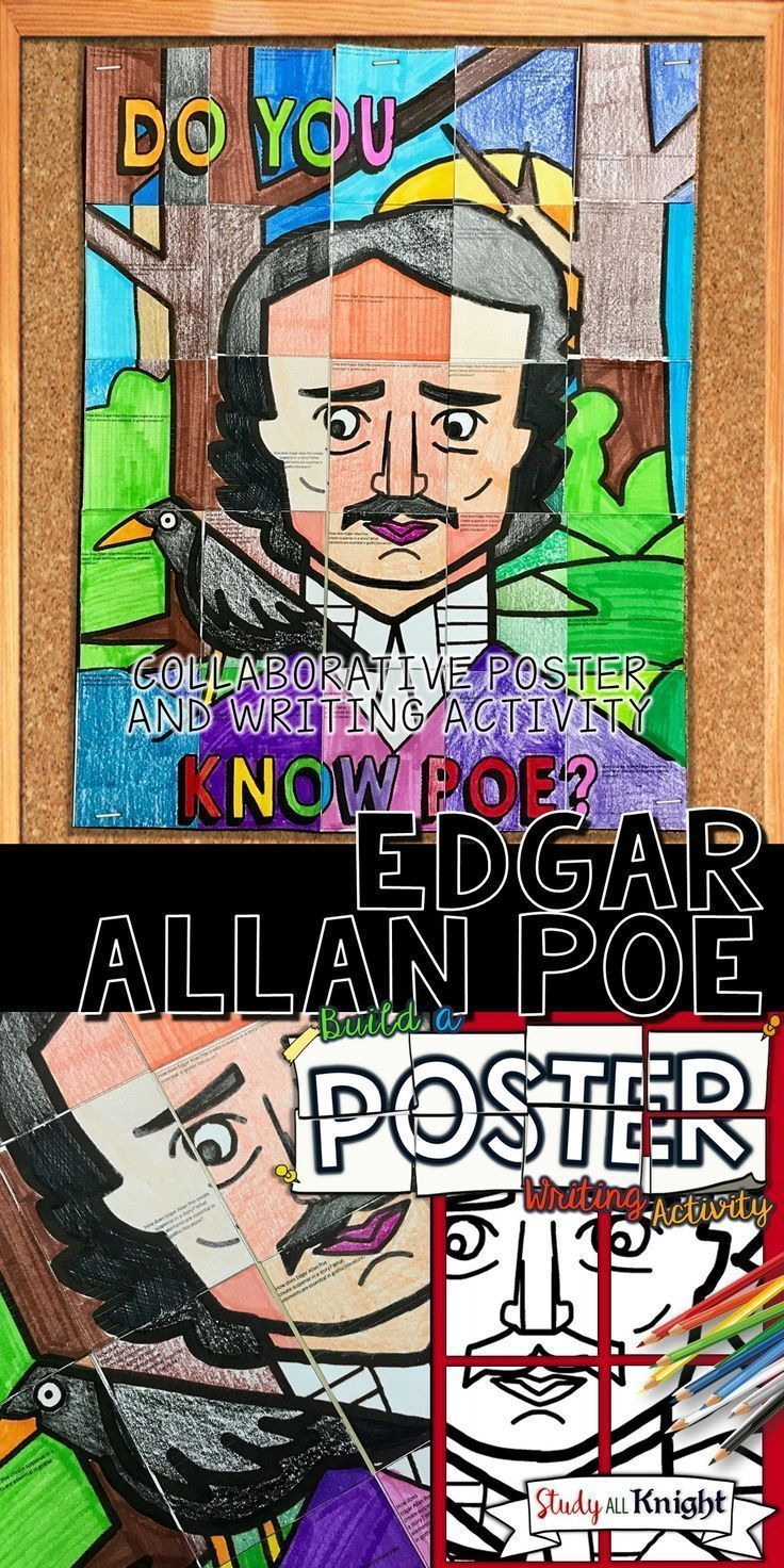 EDGAR ALLAN POE, COLLABORATIVE POSTER, WRITING ACTIVITY   Middle School ELA   High School English   This Edgar Allan Poe collaborative poster is triple the fun with the combination of coloring, creativity, and growth mindset poster group work! All inspired by promoting Edgar Allan Poe, his short stories, gothic literature, and his poetry in your classroom.