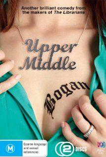 Upper Middle Bogan (2013) Poster