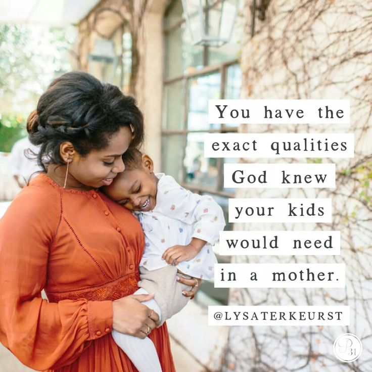 You have been perfectly designed and assigned by God to be the mom your kids…