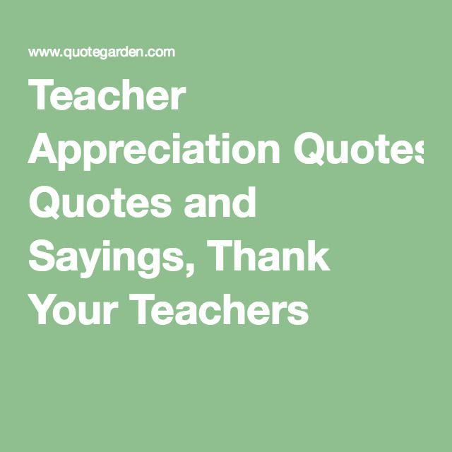 Love Finds You Quote: 25+ Unique Teacher Appreciation Quotes Ideas On Pinterest