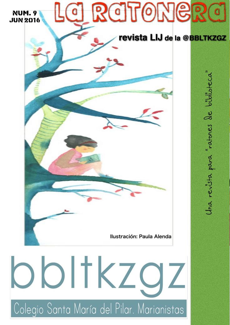 Boletín nº9 la ratonera  Boletín Oficial de la @bbltkzgz del Colegio Santa María del Pilar. marianistas. Zaragoza
