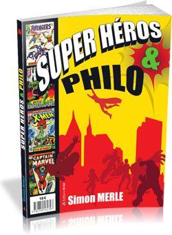 Super-héros & philo- livrePhilosophie
