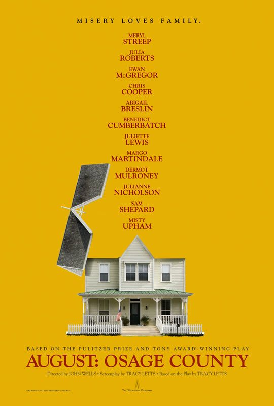 August: Osage County. A-mazing cast.