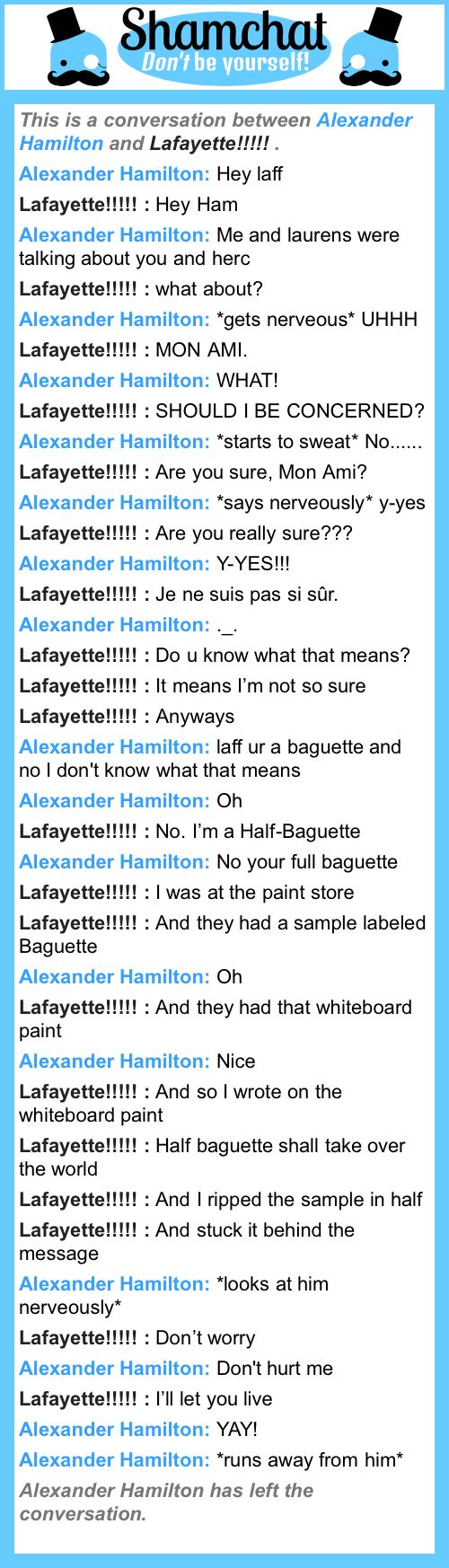 A conversation between      Lafayette!!!!!       and Alexander Hamilton