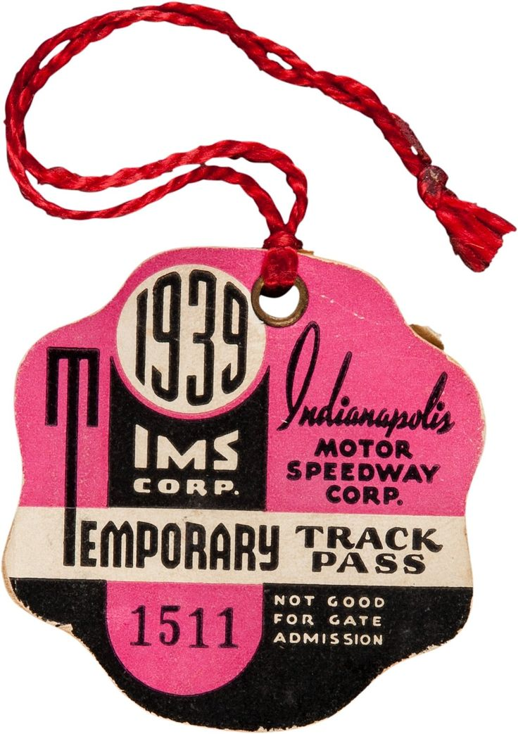1939 Indianapolis 500 Temporary Track Pass