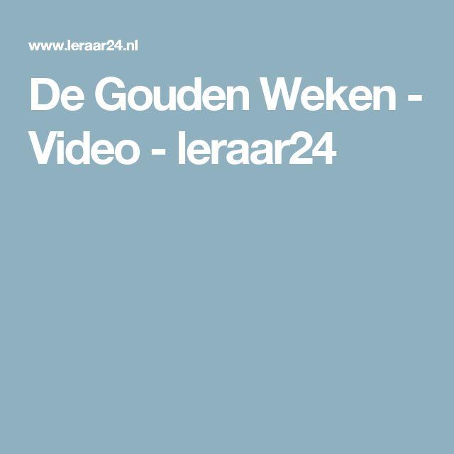 De Gouden Weken - Video - leraar24