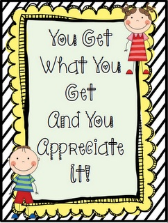 Crisscross Applesauce In First Grade: You Get What You Get...   Gotta switch to this saying