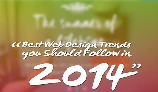 Best Web Design Trends you Should Follow in 2014