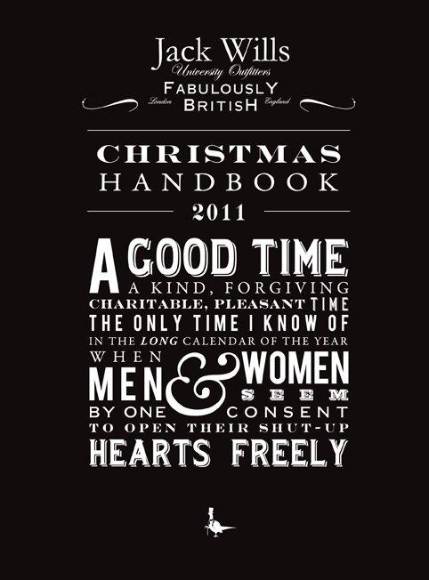 """A good time, a kind forgiving charitable pleasant time"" - #JackWills Christmas Handbook 2011"