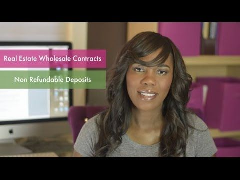 Wholesale Real Estate 101: Real Estate Wholesale Contracts Non Refundabl...