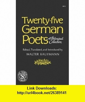 8 best ebooks cheap images on pinterest book books and libri twenty five german poets a bilingual collection 9780393007718 walter kaufmann isbn fandeluxe Images