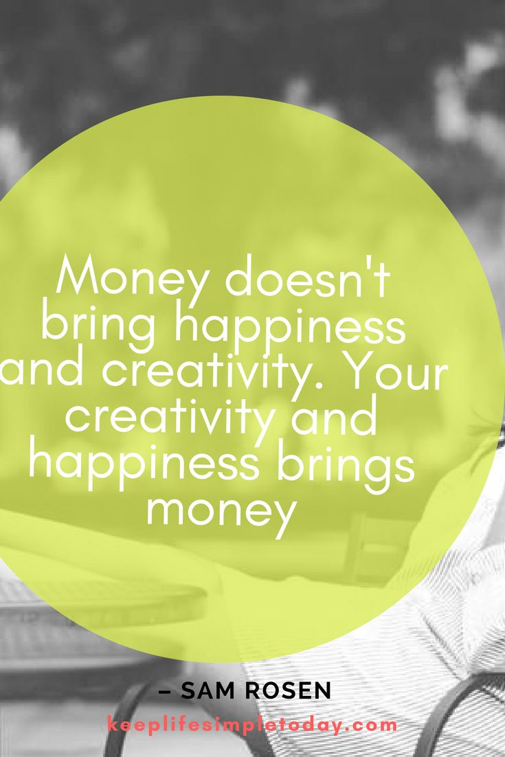 money doesnt bring happiness The real happiness comes from seeing your money at work we're big fans of charitable organizations that allow donors to see where their money goes in real time.