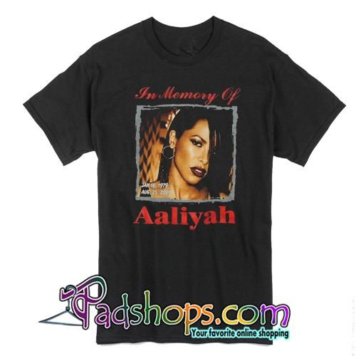 In Memory Of Aaliyah T Shirt