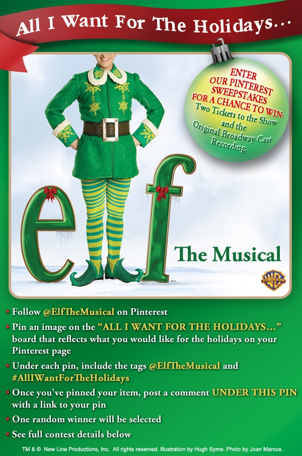 Elf The Musical Pinterest Sweepstakes!Holiday, Broadway Baby, Broadway Staging, Christmas, Fun Time, Elves, Elf, Broadway Stache, Musicals Broadway