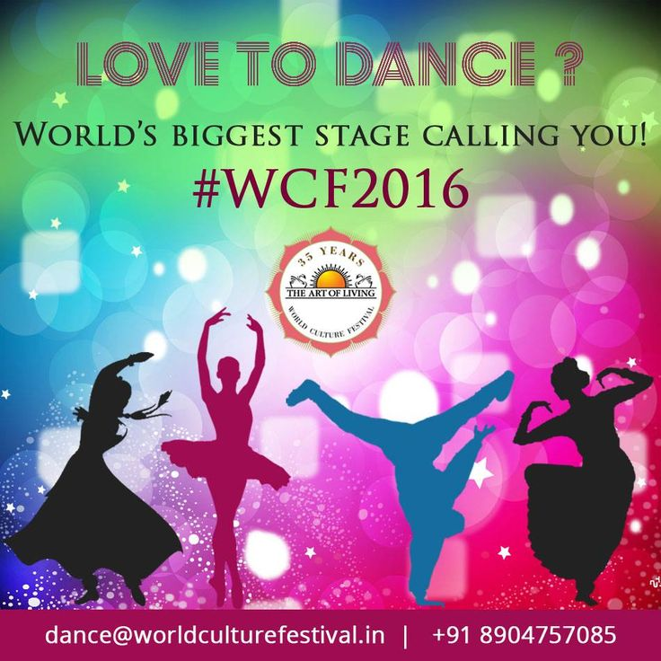 Calling out to #dance #enthusiasts from all corners of the world to #participate in #WCF2016.  Send your details to dance@worldculturefestival.in or contact +91 8904757085!