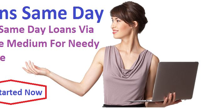 What Makes It Beneficial To Avail Same Day Loans Via Online Medium?