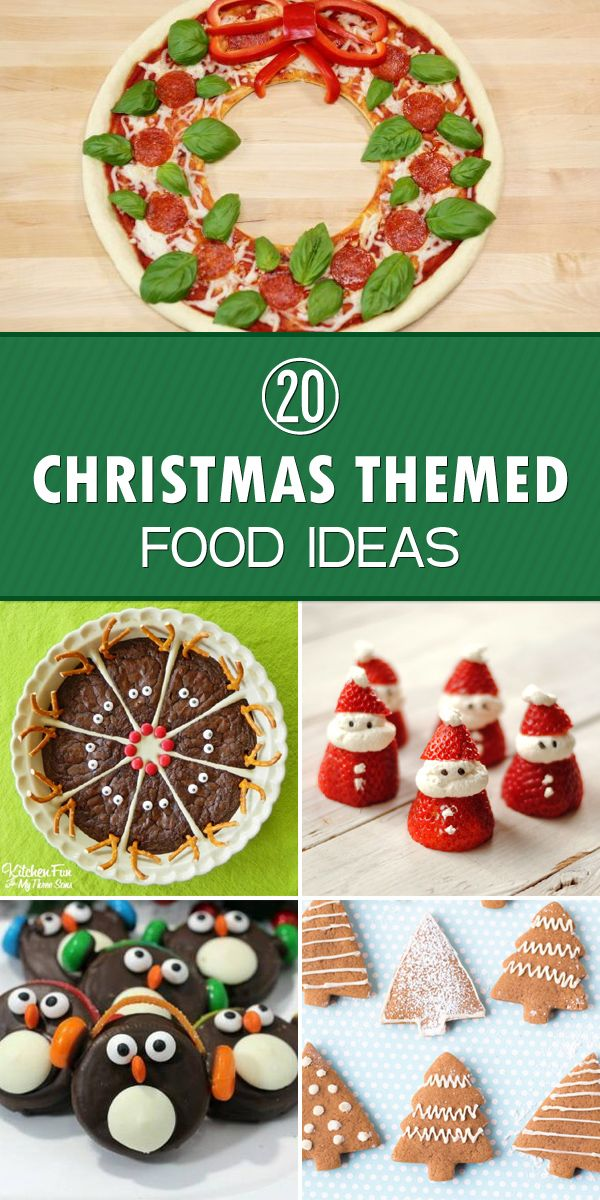 20 Easy Fun Christmas Food Ideas Christmas Themed Food Ideas