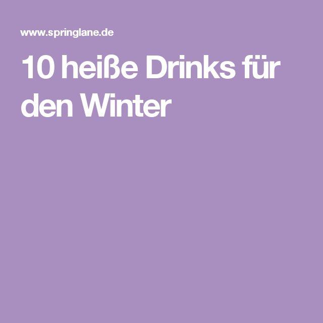 10 heiße Drinks für den Winter