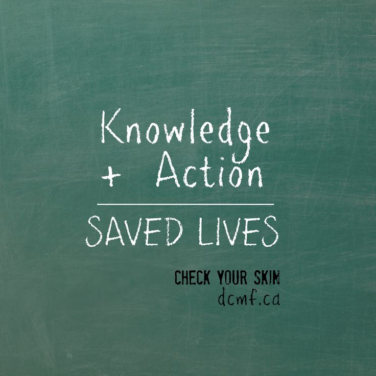 DON'T FORGET TO CHECK.  Did you know we all have the power to save lives from melanoma by transforming knowledge into action? Read more to find out how: http://dcmf.ca/1869