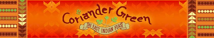 Coriander Green: The East Indian Feast
